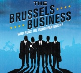 Brussels Business : Who Runs the European Union ?
